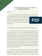A FORMAÇÃO DE PROFESSORES PARA A EDUCAÇÃO INFANTIL