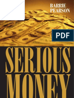 Serious Money How to Make and Enjoy It PDF