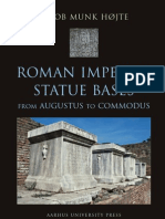 (_)(Aarhus_Studies_in_Mediterranean_Antiquity_(ASMA)_7)Jakob_Munk_Højte-Roman_Imperial_Statue_Bases__From_Augustus_to_Commodus_(Aarhus_Studies_in_Mediterranean_Antiquity_-_Volume_7)__-Aarhus_Universit