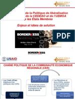 Mise en oeuvre de la Politique de libéralisation du commerce de la CEDEAO et de l'UEMOA dans les États Membres