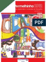 O Vermelhinho 2012 - Farroupilha