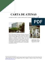 Carta de Atenas - Congresso Internacional de Arquitetura Moderna 1933 CARVALHO, Pompeu Figueire