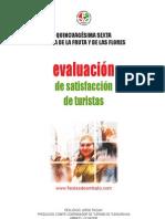 Estudio evaluación de satisfacción de turistas Quincuagésima sexta fiesta de la fruta y de las flores 2007