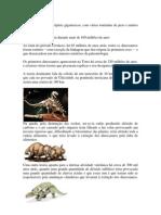 JUCE - Os dinossauros eram répteis gigantescos