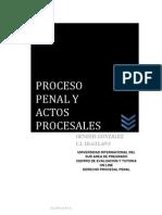 Proceso Penal y Actos Procesales