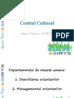 Centrul Cultural Paşcani - departamente ASIRYS