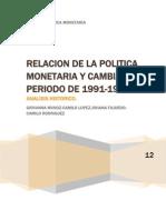 Politica Monetaria y Cambiaria de 1991