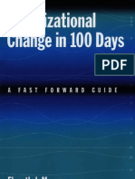 Organizational Change in 100 Days - A Fast Forward Guide