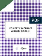 Karolina Goś-Wójcicka, Kobiety pracujące w domu o sobie. Analiza wywiadów pogłębionych na temat nieodpłatnej pracy domowej