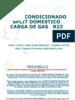 Aire Acondicionado Split Carga Gas r22