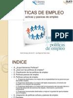 POLÍTICAS DE EMPLEO. Políticas Activas y Políticas Pasivas