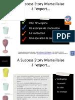 Success Stories Marseillaise à l'export