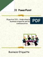 5.01-Business Etiquette & Communication