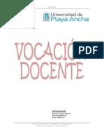 Ensayo Vocacion Docente.francisco Arroyo Valencia