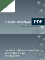 La Salud Publica y La Medicina Preventiva En