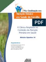 A Clínica Ampliada no Contexto da Atenção Primária em Saúde