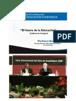 """2008 - Il futuro dell'educazione - Discorso di apertura del """"XVII Encuentro International de Educacion a distancia"""