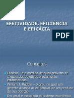 Efetividade, Efici%Cancia e Efic%c1cia