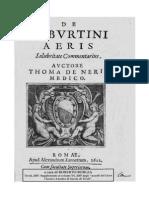 Thoma de Neris, De Tyburtini Aeris Salubritate Commentarius Auctore Thoma de Neris, 1622 curavit Roberto Borgia 2007.