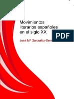 Movimientos Literarios Espanoles en El Siglo XX