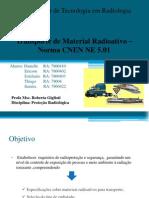 Transporte de Material Radioativo –     Norma CNEN NE