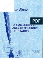 A Collection of Anecdotes About the Saints Dear Steve