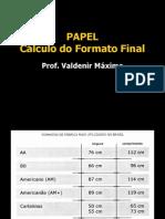 Produção Gráfica-Cálculo Formato Final de impressão