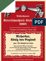 Ritterschauspiele Kiefersfelden 2008 RICHARDUS, KÖNIG VON ENGLAND