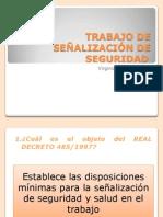 TRABAJO DE SEÑALIZACIÓN DE SEGURIDAD