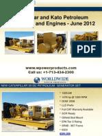 Caterpillar and Kato Petroleum Generators and Engines - June 2012