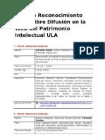Acto de Reconocimiento por la libre Difusión en la Web del Patrimonio Intelectual ULA