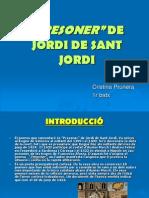 Presoner de Jordi de Sant Jordi-cristina