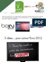 3 idées... sur l'euro 2012