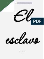Texto El Esclavo Autor Francisco a Del Real (1)