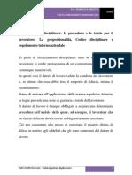 Licenziamento disciplinare - La procedura e le tutele per il lavoratore. La proporzionalità. Codice disciplinare e regolamento interno aziendale