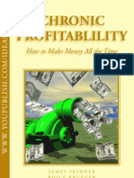 Chronic Profitability - How to Make Money All the Time