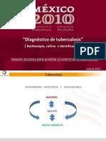 Diagnóstico. Baciloscopía, cultivo e identificación