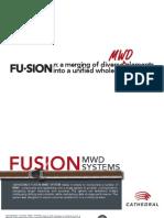 Fusion MWD System