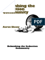 Aaron.sleazy.debunking.the.Seduction.community