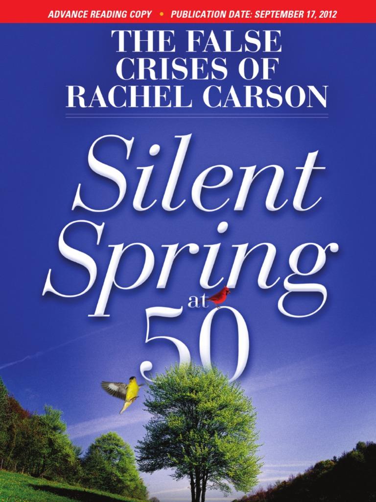 The False Crises of Rachel Carson: Silent Spring at 50. Advanced Reading  Copy | Pesticide | Agriculture