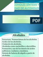 ALCOHOLES SÍNTESIS Y REACTIVIDAD DE ALCOHOLES