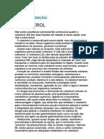 Wilson Rondó Jr - COLESTEROL - Leia com atenção! - Medicina Preventiva - Anti Ox Id Antes