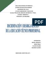 Discriminación y Desorganización de la Eduación Tecnico Profesional