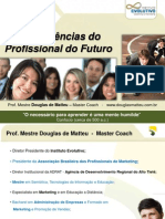 Palestra:Competencias Do Profissional de Comunicação e Marketing do Futuro
