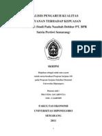 ANALISIS PENGARUH KUALITAS PELAYANAN TERHADAP KEPUASAN NASABAH (STUDI PADA NASABAH DEBITUR PT. BPR SATRIA PERTIWI SEMARANG)