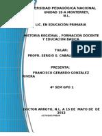 Historia Regional, Formacion Docente y Educacion Basica