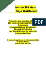 PREGUNTAS A LOS CANDIDATOS A SENADORES Y DIPUTADOS FEDERALES POR BAJA CALIFORNIA