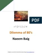 Dilemma of 80's