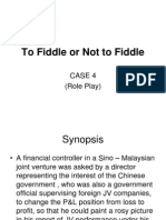 To Fiddle or Not to Fiddle