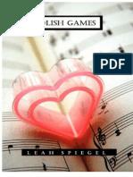 Foolish Games - Spiegel, Leah